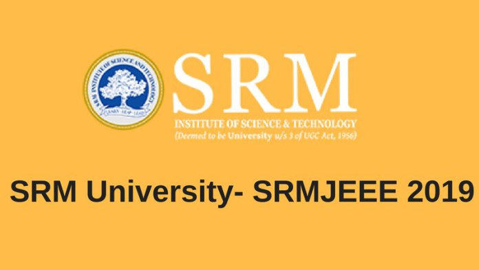 SRMJEE 2019 | SRM Joint Engineering Entrance Exam