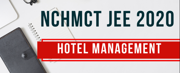 National Council for Hotel Management & Catering Technology (NCHMCT) 2020